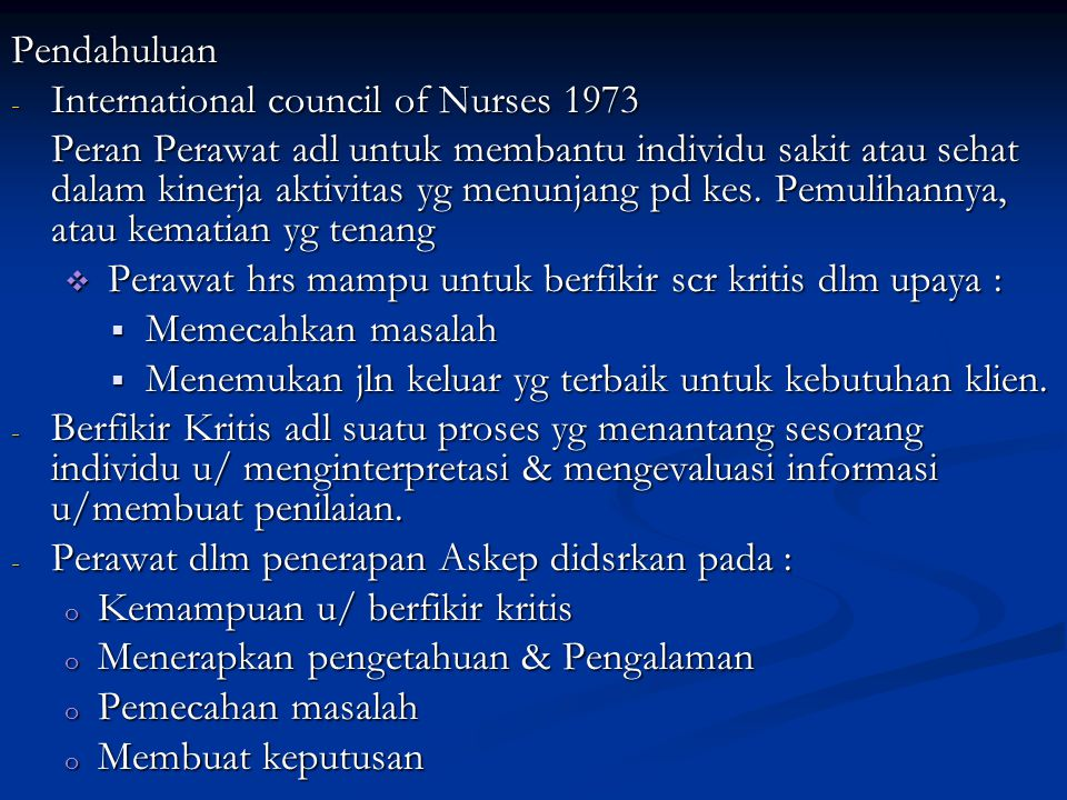 Pendahuluan International council of Nurses 1973.