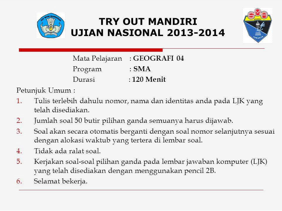 TRY OUT MANDIRI UJIAN NASIONAL 2013-2014