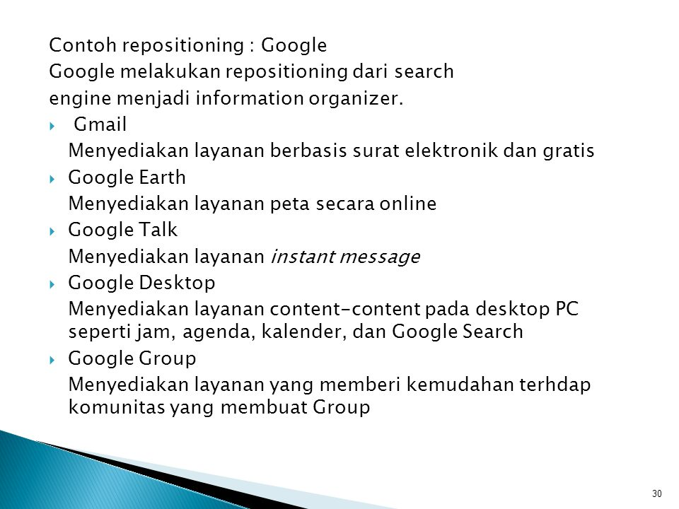 Contoh repositioning : Google