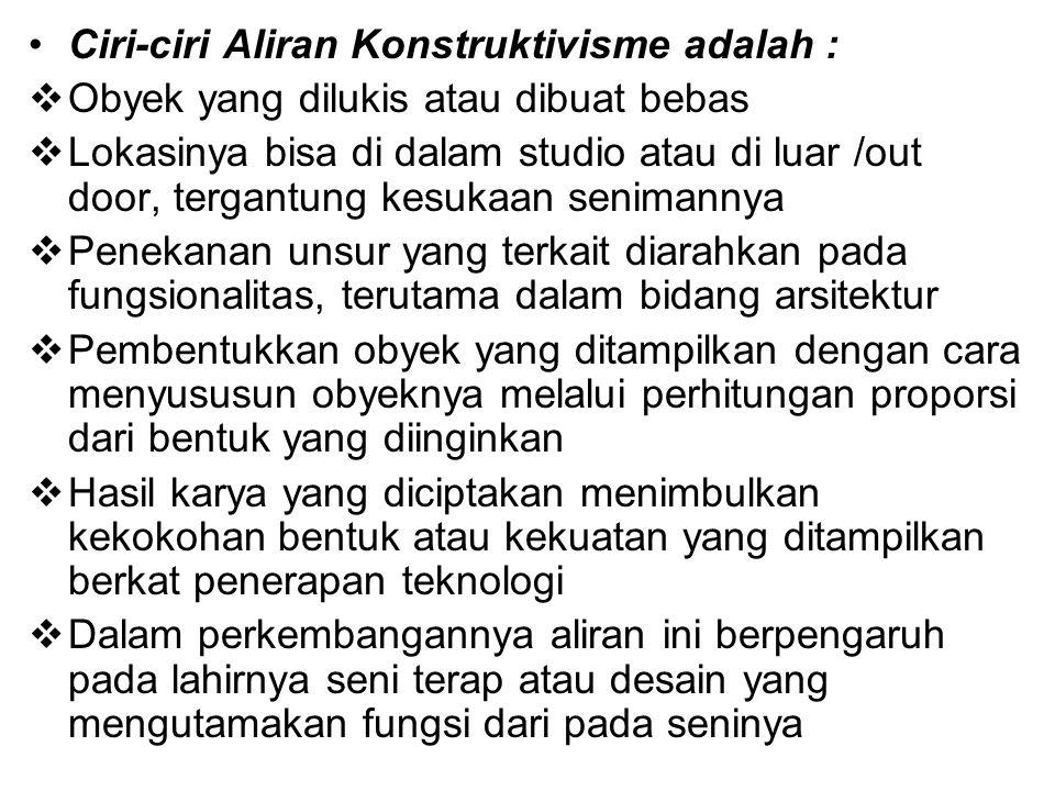 Ciri-ciri Aliran Konstruktivisme adalah :