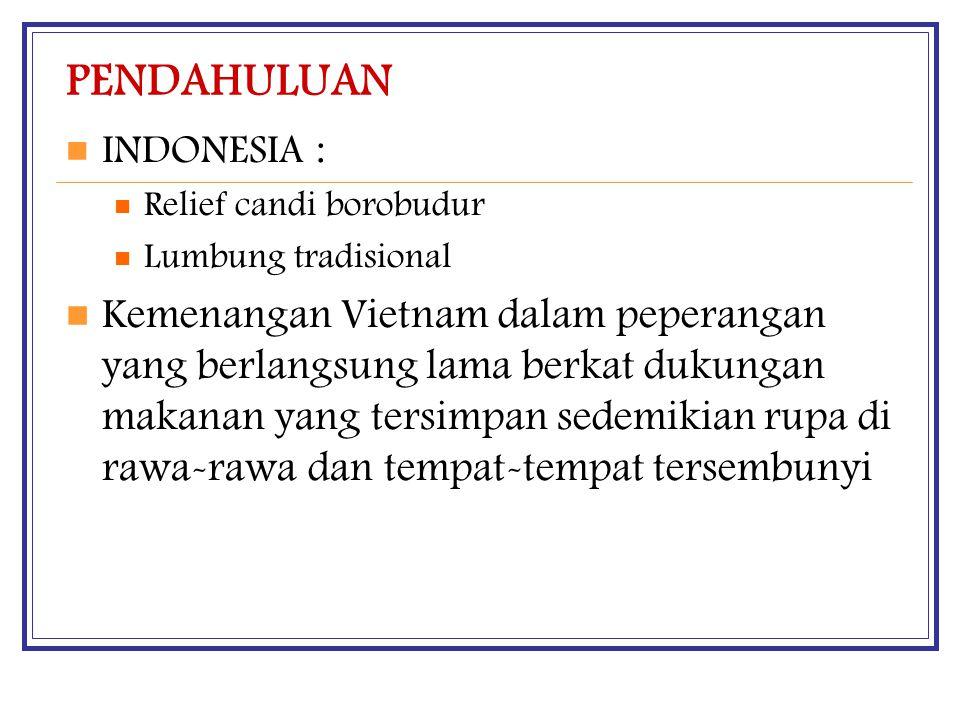 PENDAHULUAN INDONESIA : Relief candi borobudur. Lumbung tradisional.
