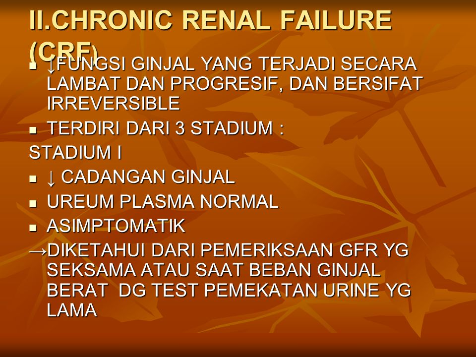 II.CHRONIC RENAL FAILURE (CRF)