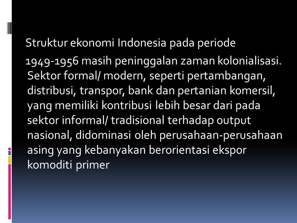 Struktur ekonomi Indonesia pada periode