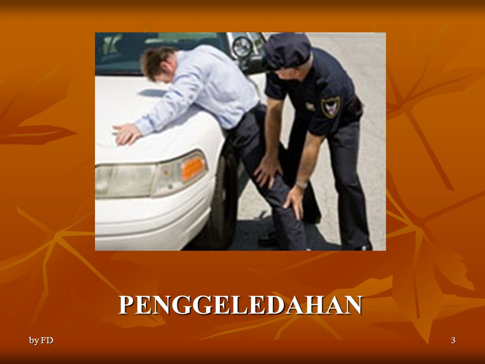 PENGGELEDAHAN by FD
