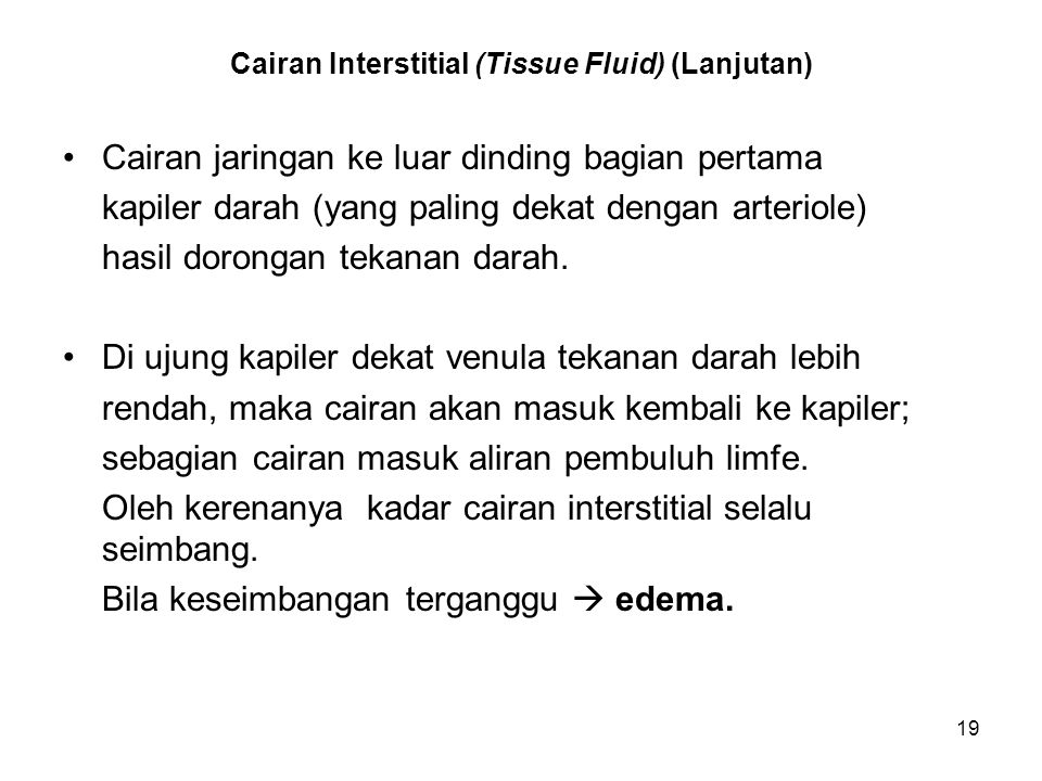 Cairan Interstitial (Tissue Fluid) (Lanjutan)