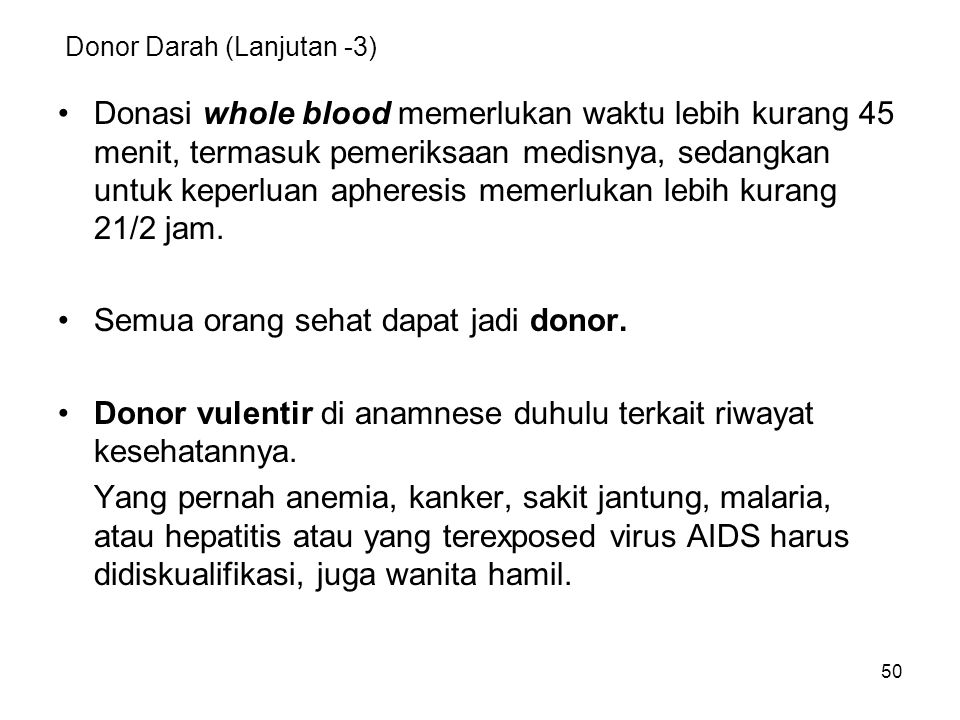 Donor Darah (Lanjutan -3)