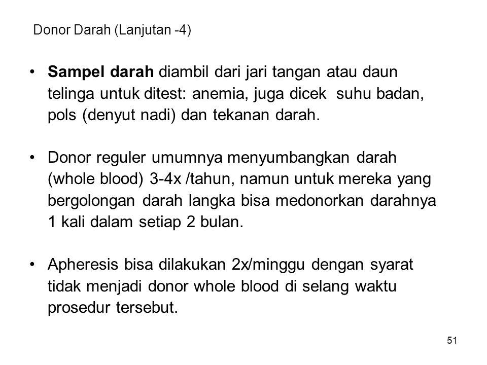 Donor Darah (Lanjutan -4)