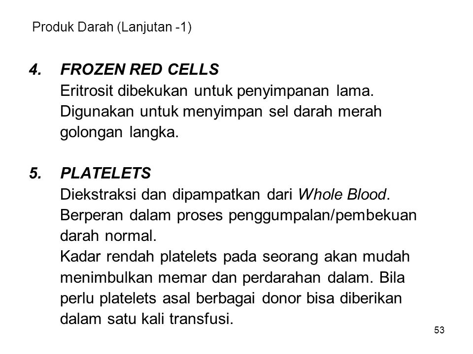 Produk Darah (Lanjutan -1)