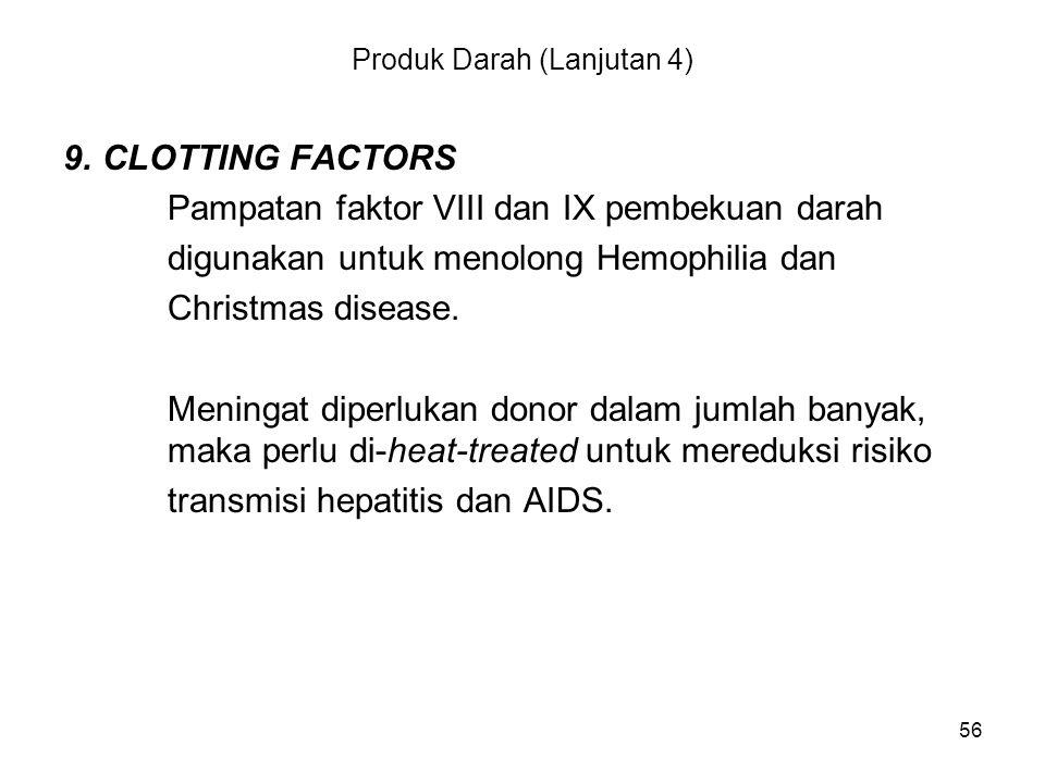 Produk Darah (Lanjutan 4)