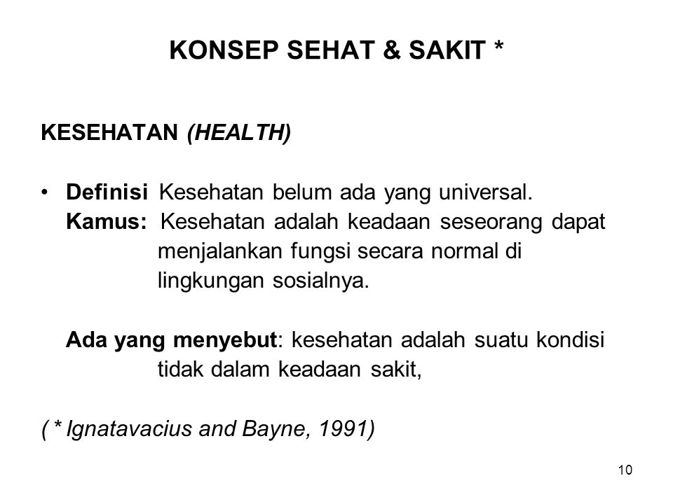 KONSEP SEHAT & SAKIT * KESEHATAN (HEALTH)