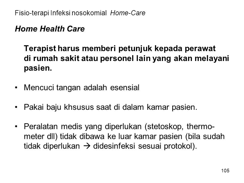 Fisio-terapi Infeksi nosokomial Home-Care