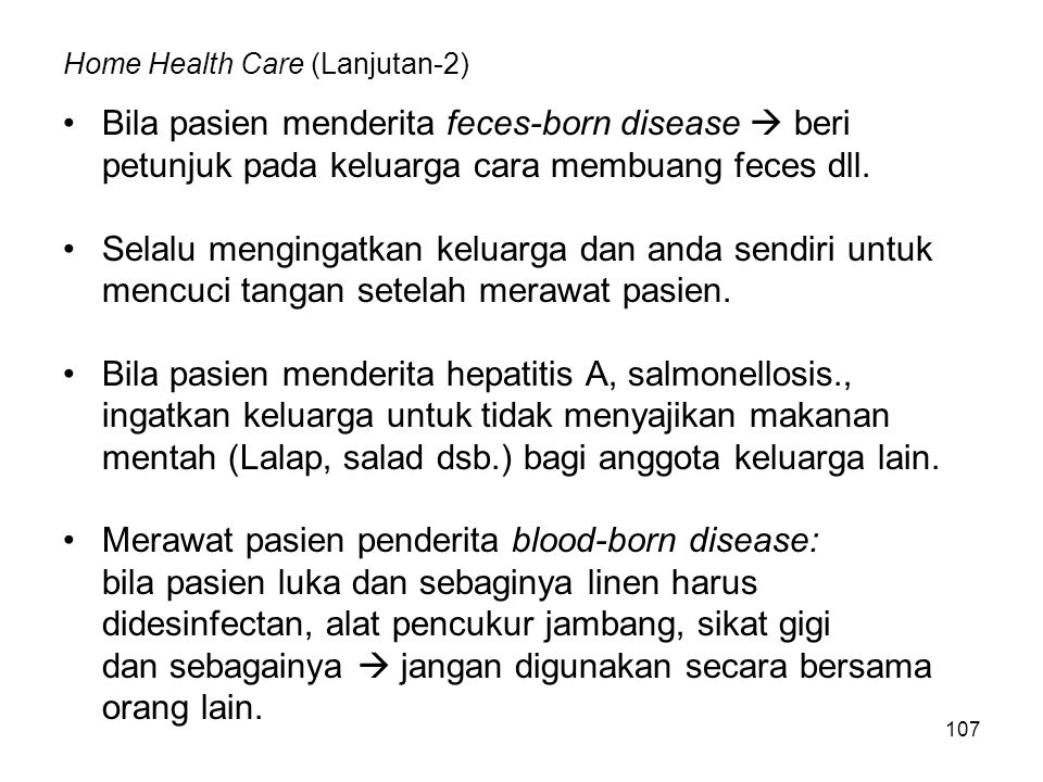 Home Health Care (Lanjutan-2)