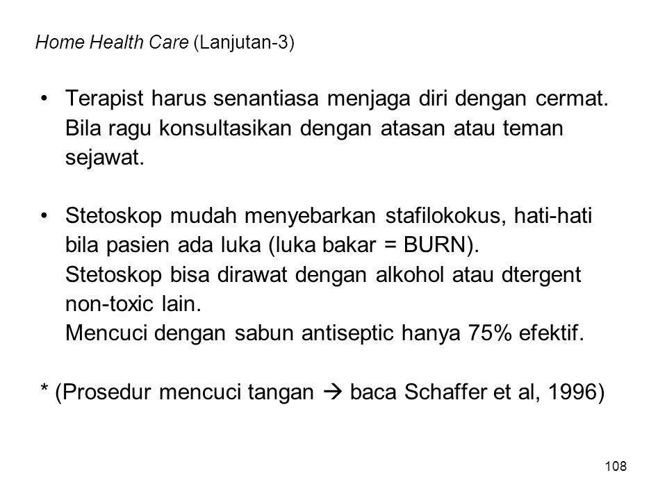Home Health Care (Lanjutan-3)