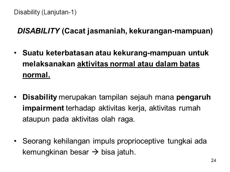 Disability (Lanjutan-1)