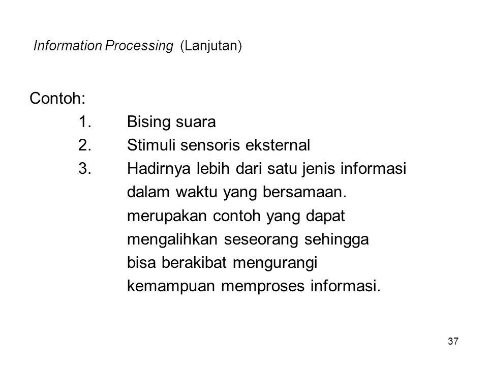 Information Processing (Lanjutan)