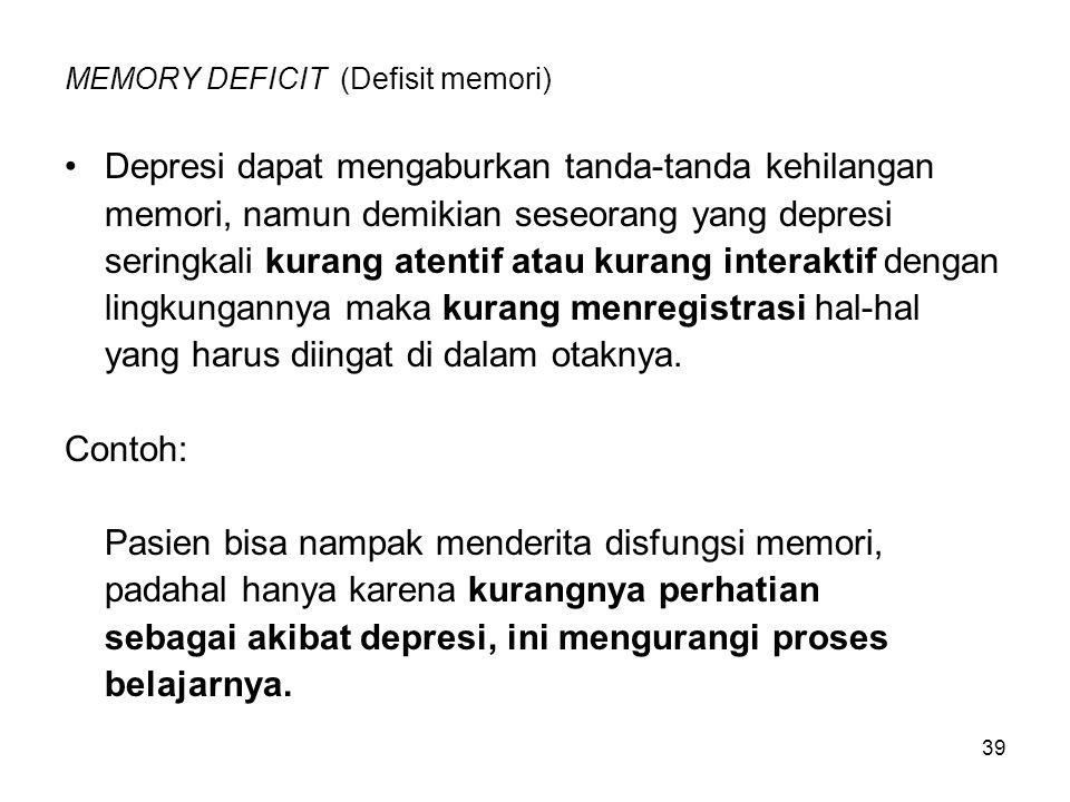 MEMORY DEFICIT (Defisit memori)