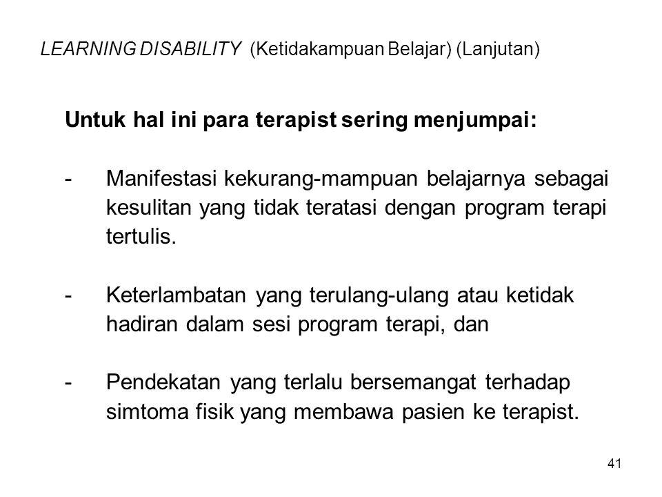 LEARNING DISABILITY (Ketidakampuan Belajar) (Lanjutan)
