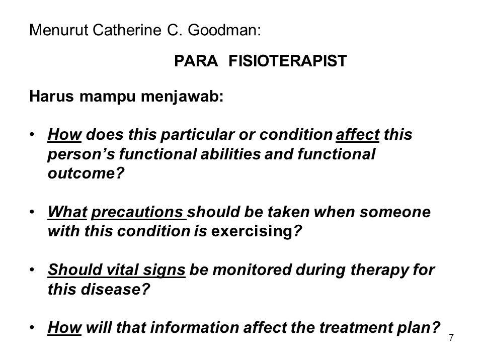 Menurut Catherine C. Goodman: