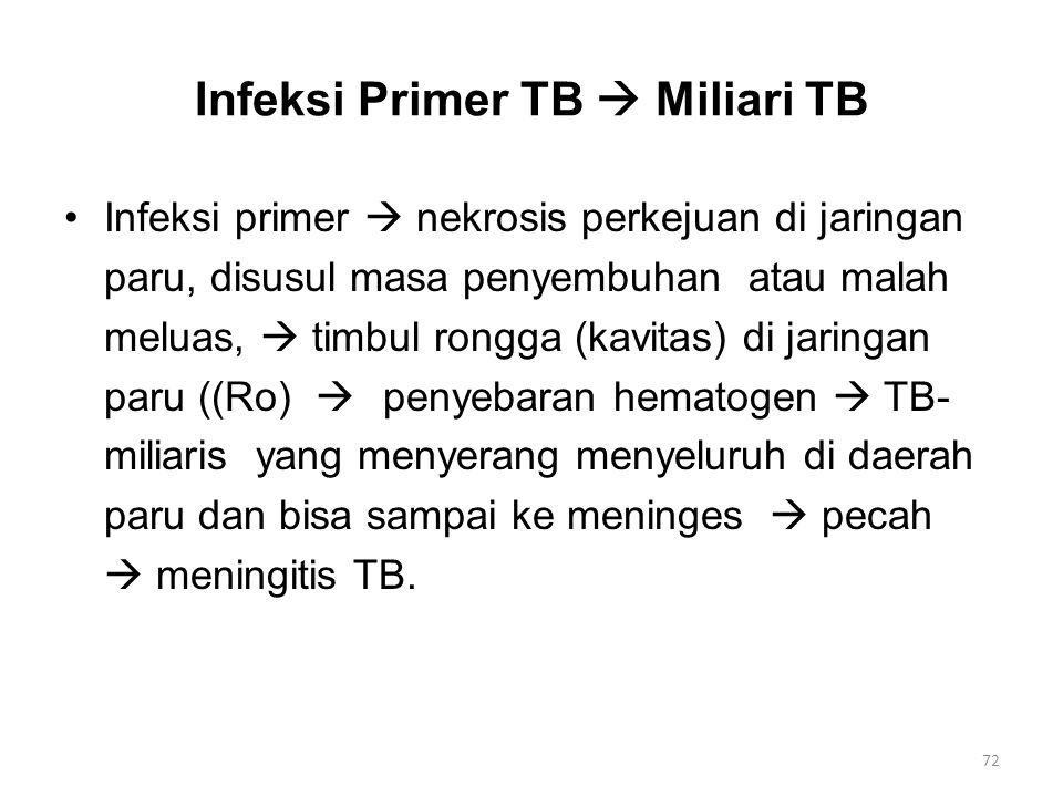 Infeksi Primer TB  Miliari TB