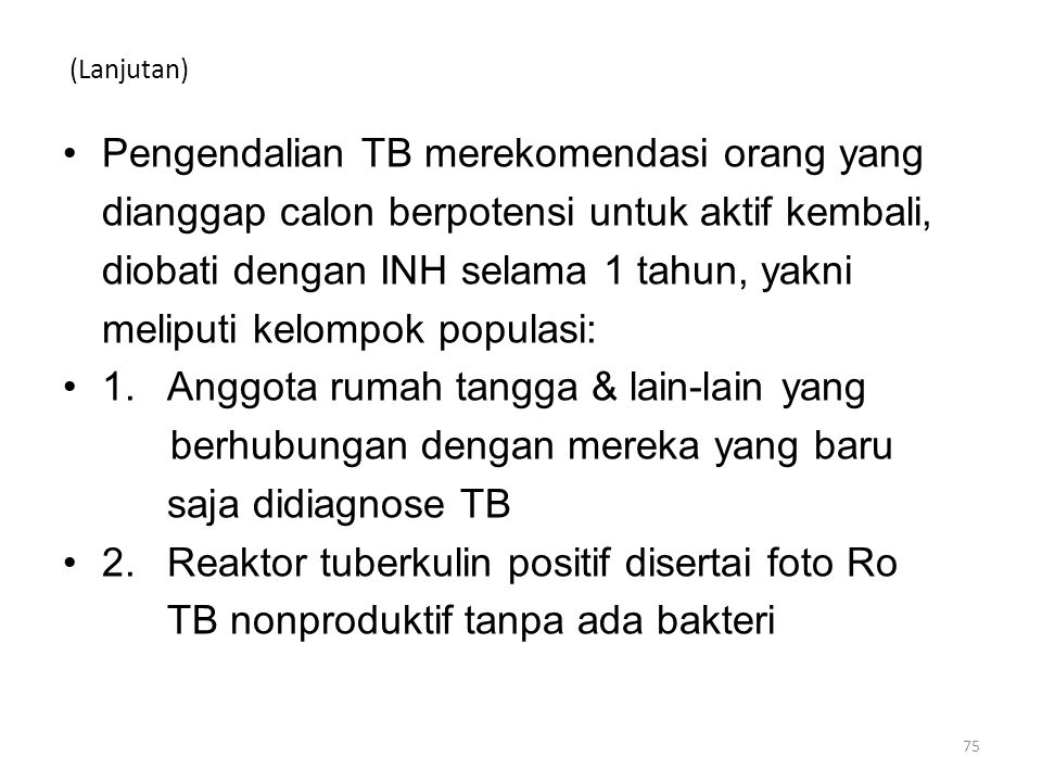 Pengendalian TB merekomendasi orang yang