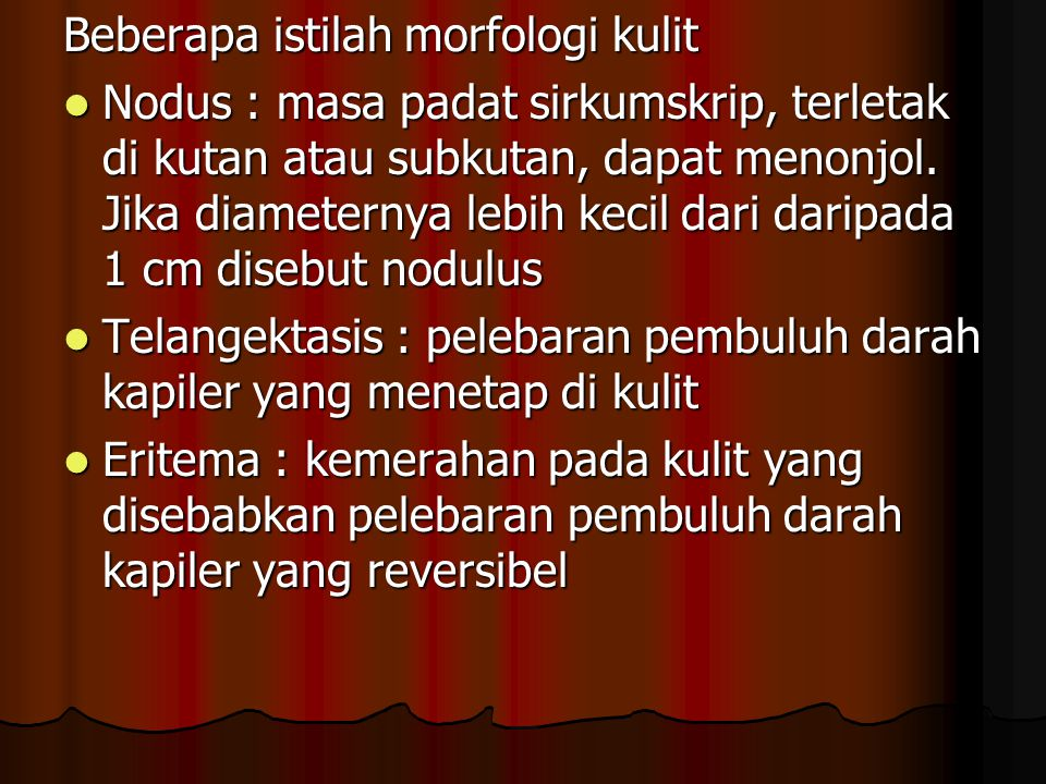 Beberapa istilah morfologi kulit