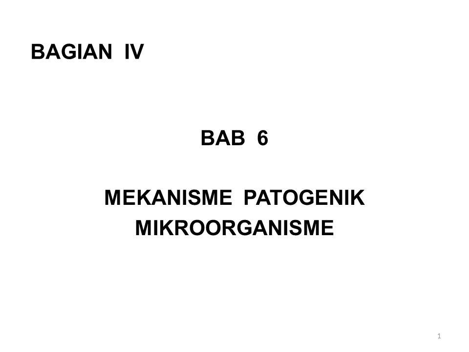 BAB 6 MEKANISME PATOGENIK MIKROORGANISME