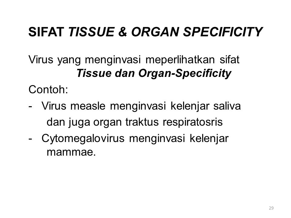 SIFAT TISSUE & ORGAN SPECIFICITY