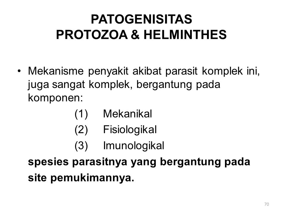 PATOGENISITAS PROTOZOA & HELMINTHES