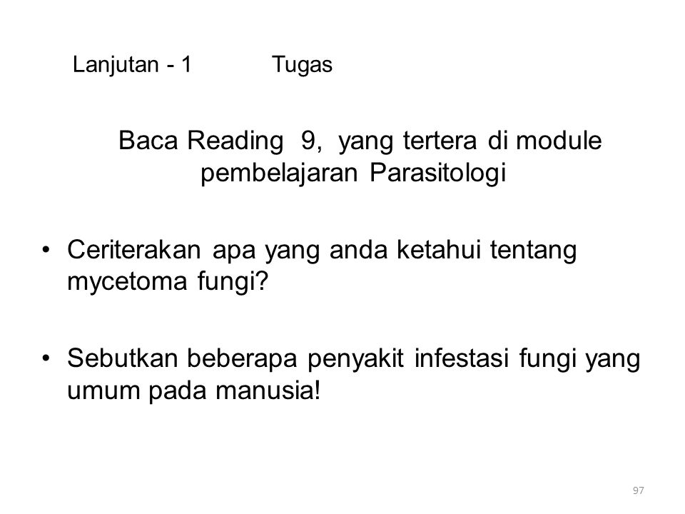 Baca Reading 9, yang tertera di module pembelajaran Parasitologi