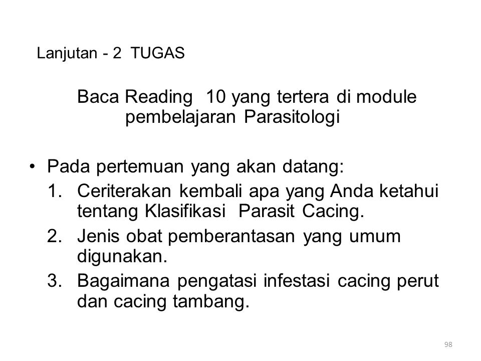 Baca Reading 10 yang tertera di module pembelajaran Parasitologi