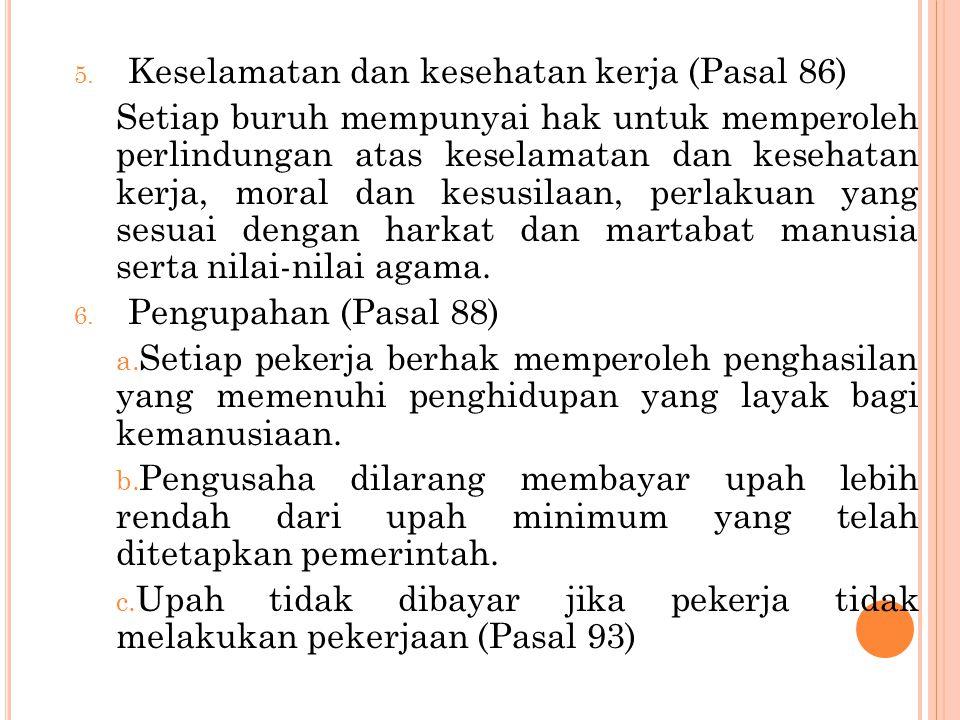Keselamatan dan kesehatan kerja (Pasal 86)