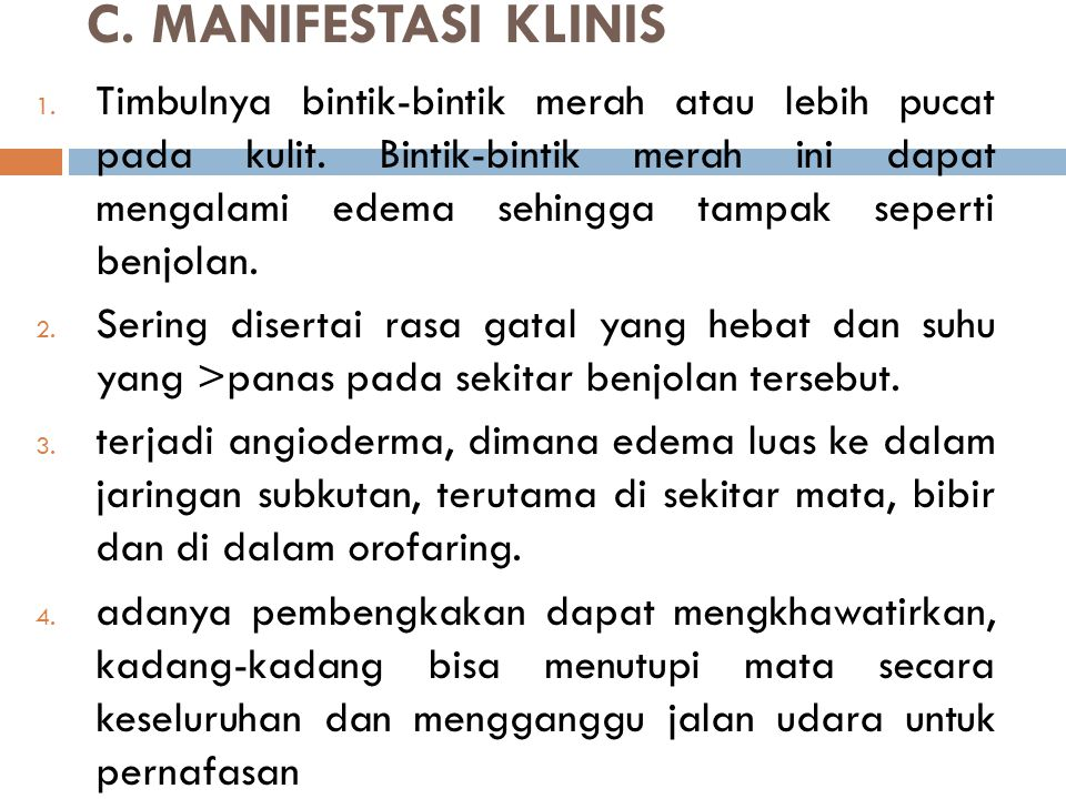 C. MANIFESTASI KLINIS