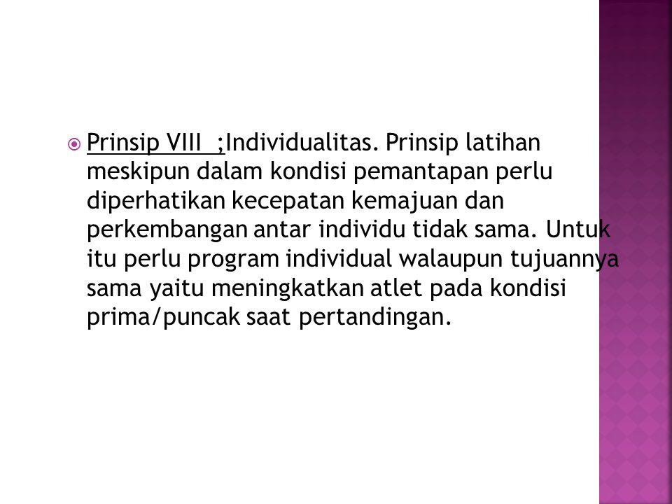 Prinsip VIII ;Individualitas
