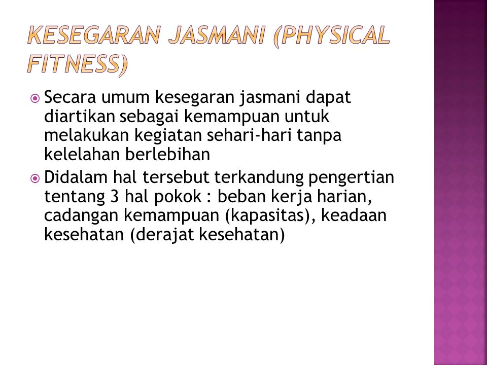 KESEGARAN JASMANI (PHYSICAL FITNESS)