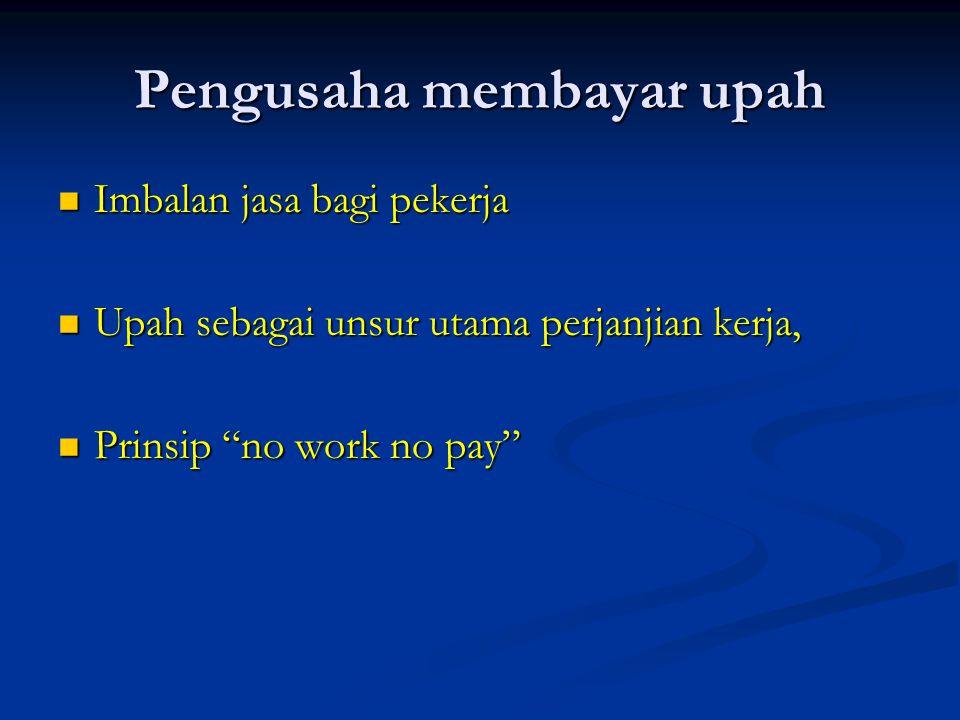 Pengusaha membayar upah