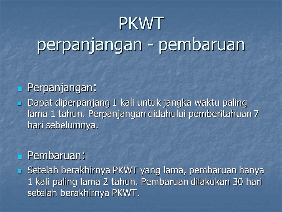 PKWT perpanjangan - pembaruan