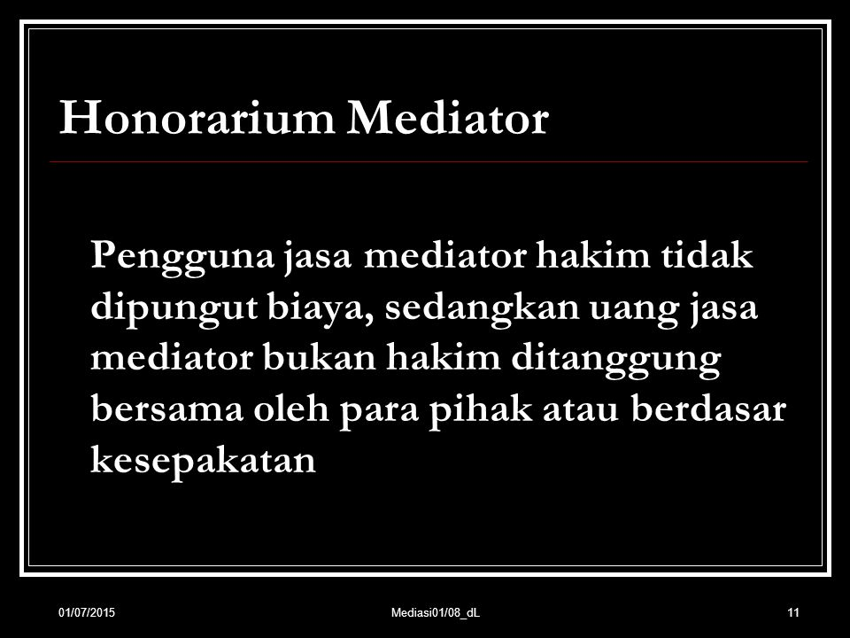 Honorarium Mediator