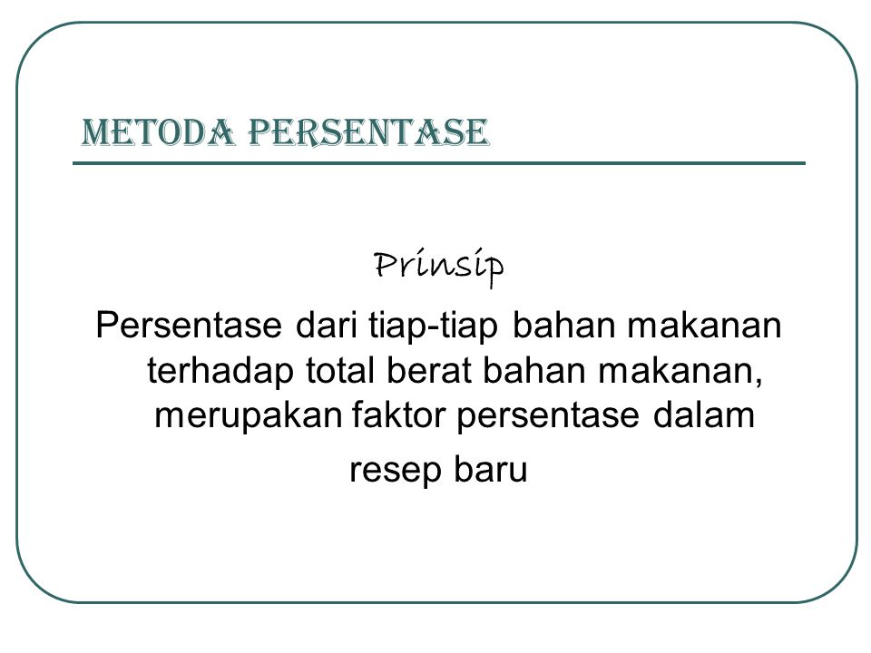 Prinsip metoda persentase