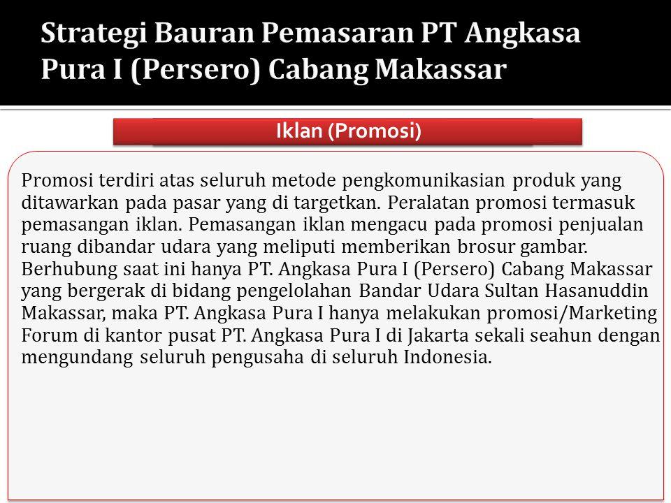 Strategi Bauran Pemasaran PT Angkasa Pura I (Persero) Cabang Makassar