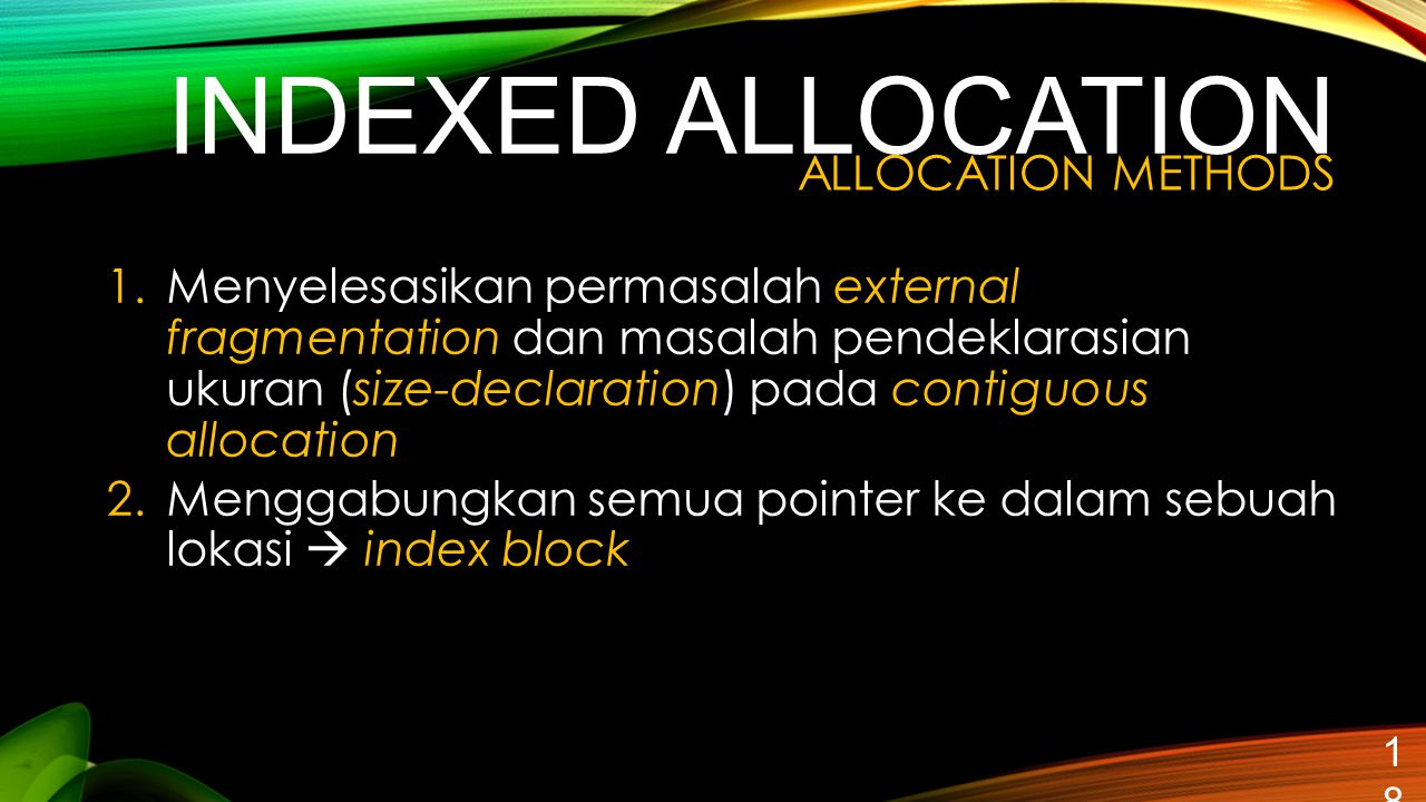 INDEXED ALLOCATION ALLOCATION METHODS