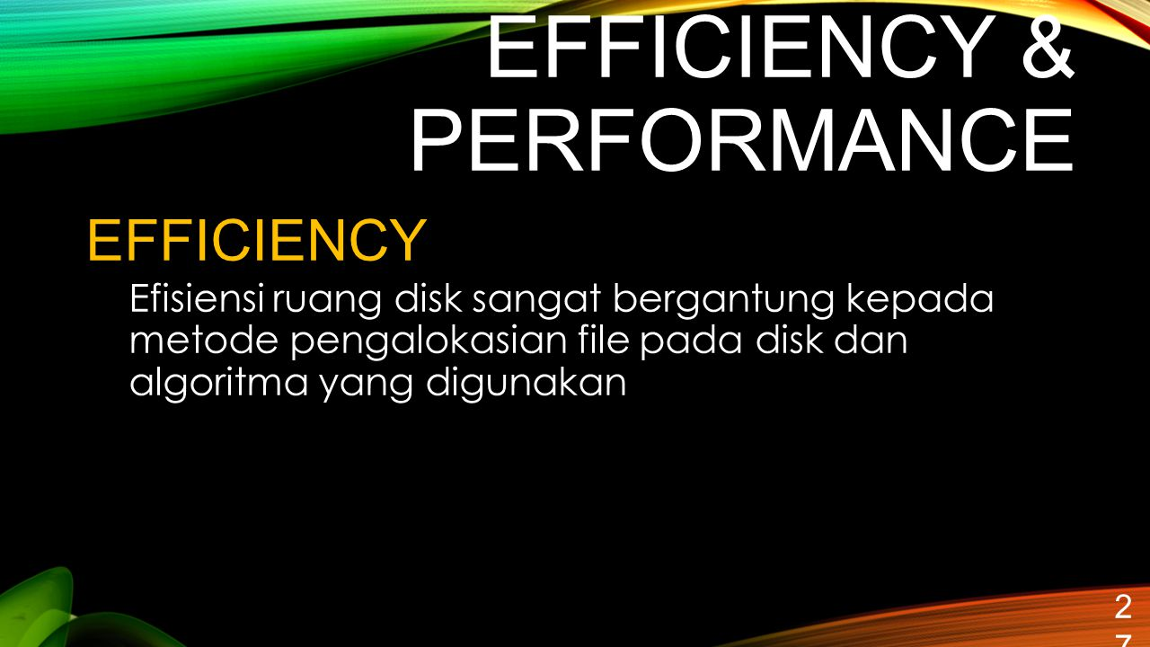EFFICIENCY & PERFORMANCE