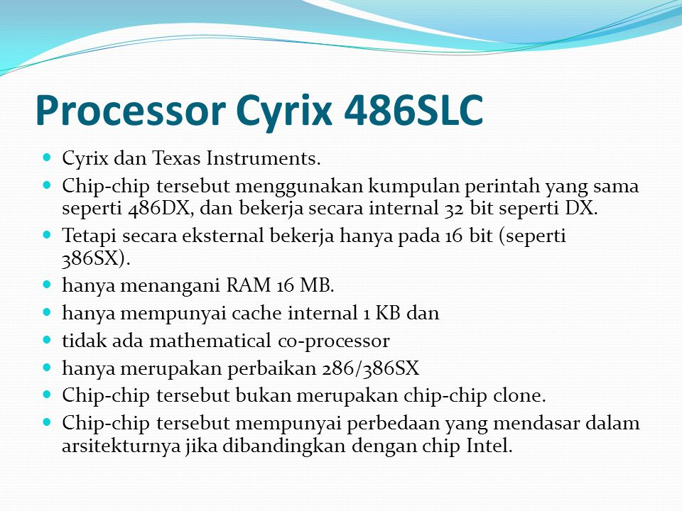 Processor Cyrix 486SLC Cyrix dan Texas Instruments.