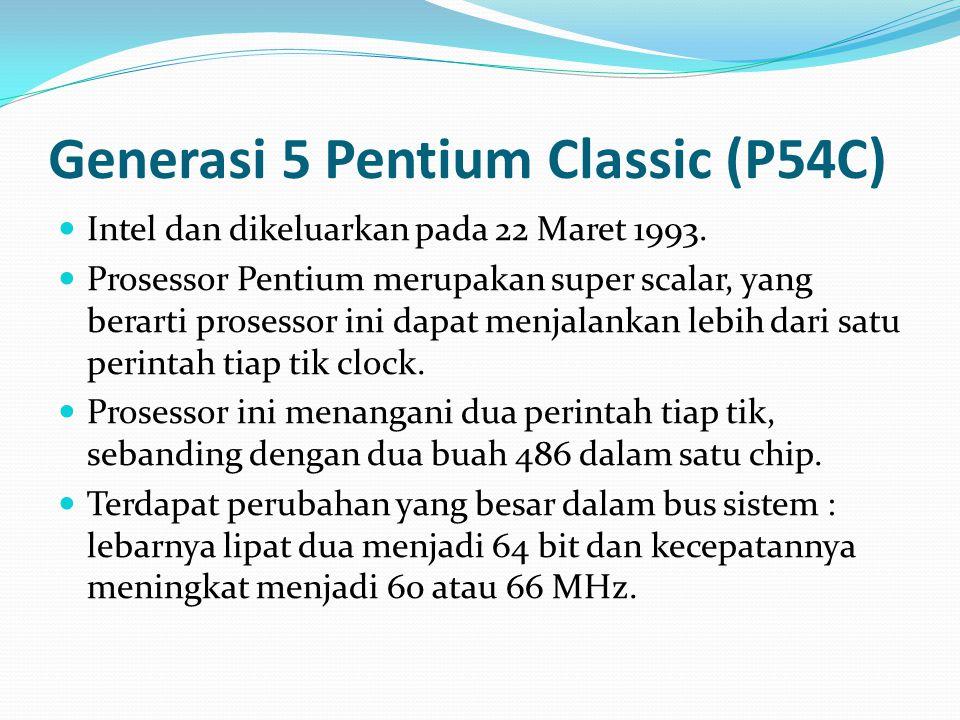 Generasi 5 Pentium Classic (P54C)