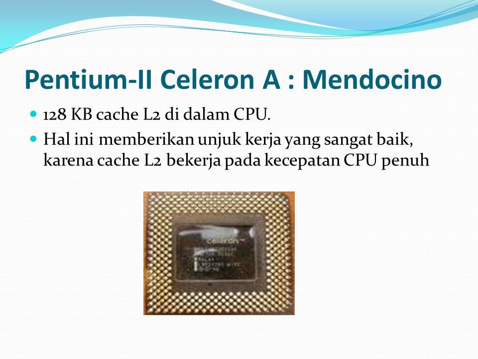 Pentium-II Celeron A : Mendocino