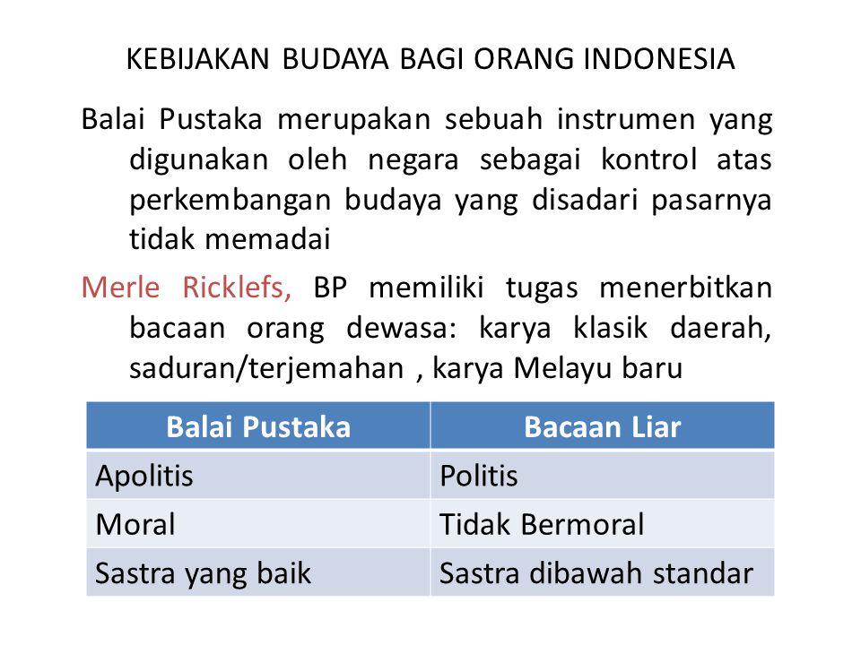 KEBIJAKAN BUDAYA BAGI ORANG INDONESIA