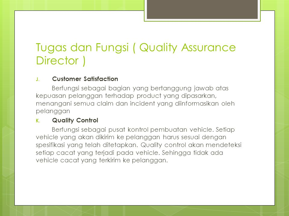 Tugas dan Fungsi ( Quality Assurance Director )