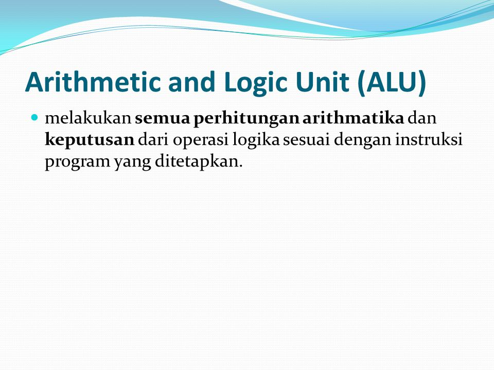 Arithmetic and Logic Unit (ALU)