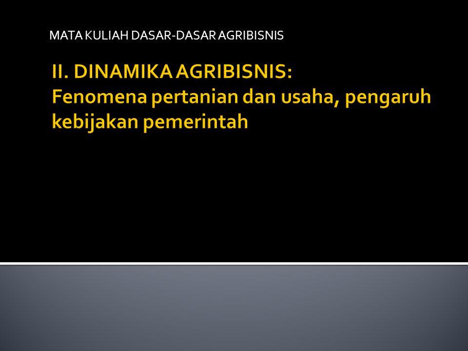 MATA KULIAH DASAR-DASAR AGRIBISNIS