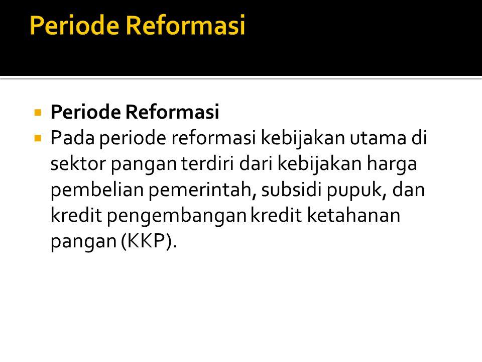 Periode Reformasi Periode Reformasi