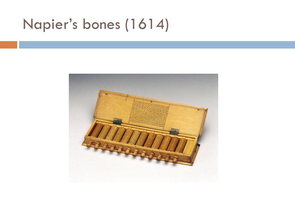 Napier's bones (1614)